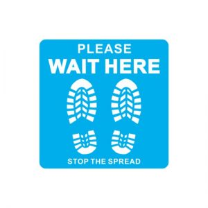 Covid floor decal please wait here