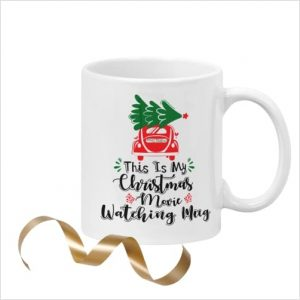 White ceramic 11oz mug printed with 'This is my Christmas movie watching mug' with image of red car with a tree on roof